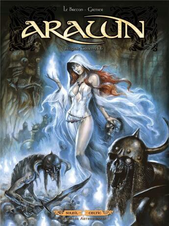 Couverture du livre « Arawn ; intégrale t.4 à t.6 » de Ronan Le Breton et Sebastien Grenier aux éditions Soleil