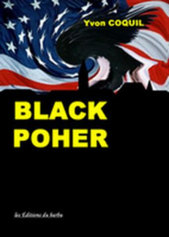 Couverture du livre « Black poher » de Yvon Coquil aux éditions Editions Du Barbu
