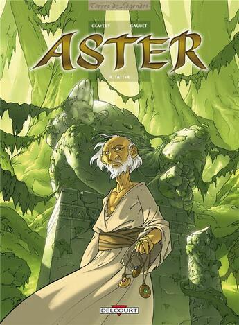 Couverture du livre « Aster t.4 ; Tattva » de Paul Cauuet et Guillaume Clavery aux éditions Delcourt