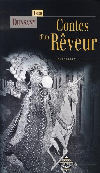 Couverture du livre « Contes d'un rêveur » de Lord Dunsany aux éditions Terre De Brume