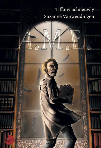 Couverture du livre « A.m.e » de Tiffany Schneuwly aux éditions Lune Ecarlate