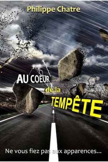 Couverture du livre « Au coeur de la tempête » de Philippe Chatre aux éditions Vida