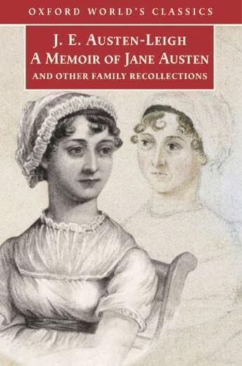 Couverture du livre « A Memoir of Jane Austen: and Other Family Recollections » de James Edward Austen-Leigh aux éditions Oxford University Press Uk