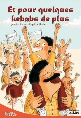 Couverture du livre « Et Pour Quelques Kebabs De Plus » de Le Huche/Luciani aux éditions Lito