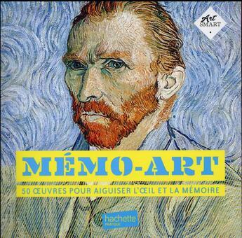 Couverture du livre « Mémo art » de Collectif aux éditions Hachette Pratique