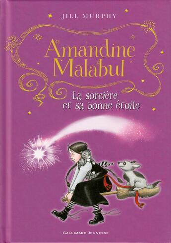 Couverture du livre « Amandine Malabul, la sorcière et sa bonne étoile » de Jill Murphy aux éditions Gallimard-jeunesse