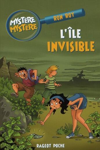 Couverture du livre « L'île invisible » de Ron Roy aux éditions Rageot