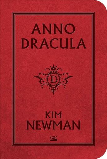 Couverture du livre « Anno dracula » de Kim Newman aux éditions Bragelonne