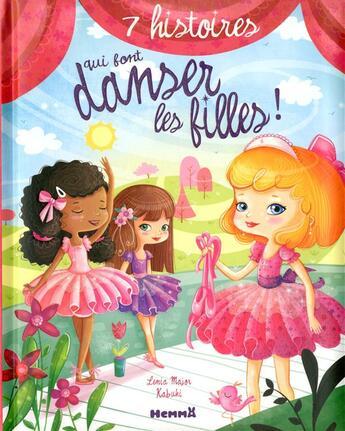 Couverture du livre « 7 histoires qui font danser les filles » de Lenia Major aux éditions Hemma