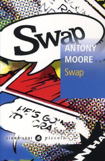 Couverture du livre « Swap » de Antony Moore aux éditions Liana Levi