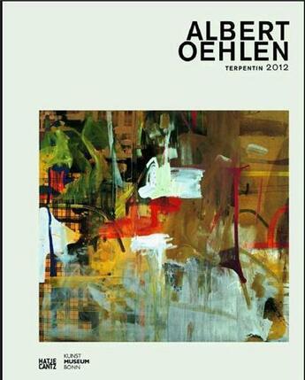 Couverture du livre « Albert Oehlen Terpentin 2012 /Anglais/Allemand » de Berg Stephan aux éditions Hatje Cantz