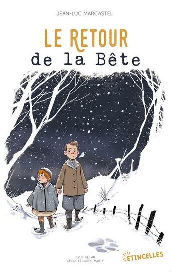 Couverture du livre « Le retour de la bête » de Jean-Luc Marcastel et Lionel Marty et Cecile Marty aux éditions Gulf Stream