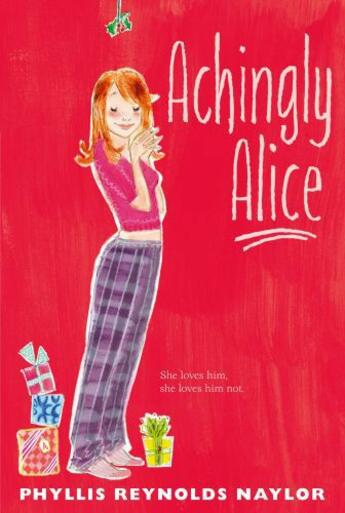 Couverture du livre « Achingly Alice » de Phyllis Reynolds Naylor aux éditions Atheneum Books For Young Readers