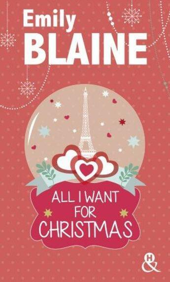 Couverture du livre « All I want for Christmas » de Emily Blaine aux éditions Harlequin