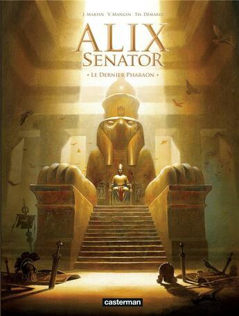 Couverture du livre « Alix senator t.2 ; le dernier pharaon » de Valerie Mangin et Thierry Demarez aux éditions Casterman