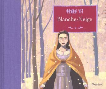 Couverture du livre « Blanche-Neige » de Marcelino Truong aux éditions Tourbillon