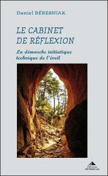 Couverture du livre « Le cabinet de réflexion » de Daniel Beresniak aux éditions Detrad Avs