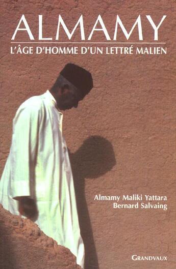 Couverture du livre « Almamy2:L'Age D'Homme D'Un Lettre Malien » de A.Maliki Yattara aux éditions Grandvaux