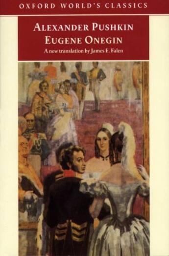 Couverture du livre « Eugene Onegin: A Novel in Verse » de Alexander Pushkin aux éditions Oxford University Press Uk