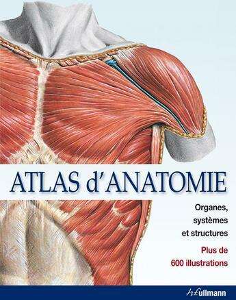 Couverture du livre « Atlas d'anatomie ; organes, systèmes et structures » de Sobotta aux éditions Ullmann