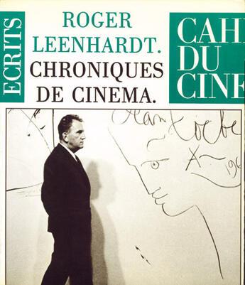 Couverture du livre « Chroniques de cinéma » de Roger Leenhardt aux éditions Cahiers Du Cinema