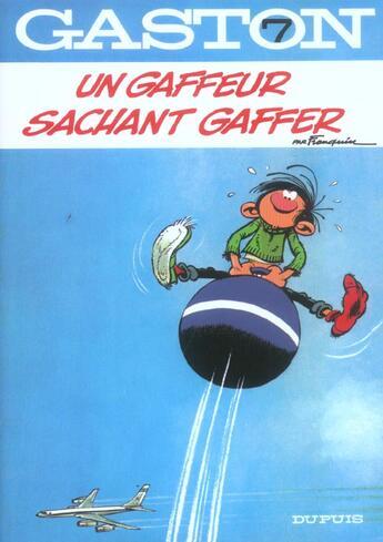Couverture du livre « Gaston Lagaffe t.7 ; un gaffeur sachant gaffer » de Franquin aux éditions Dupuis
