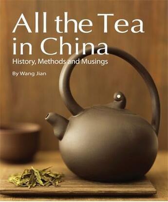 Couverture du livre « All the tea in china » de Wang Jian aux éditions Tuttle