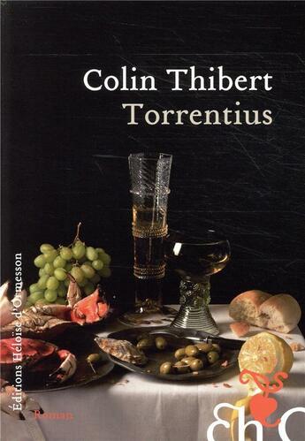 Couverture du livre « Torrentius » de Colin Thibert aux éditions Heloise D'ormesson