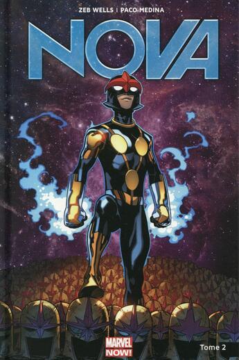 Couverture du livre « Nova T.2 » de Zeb Wells et Paco Medina et David Lopez et Carlo Barberi aux éditions Panini