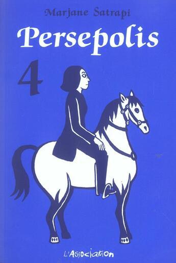 Couverture du livre « Persepolis 4 » de Marjane Satrapi aux éditions L'association