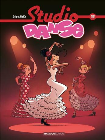 Couverture du livre « Studio danse T.11 » de Crip et Beka aux éditions Bamboo
