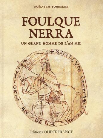 Couverture du livre « Foulques Nerra » de Noel Tonnerre aux éditions Ouest France
