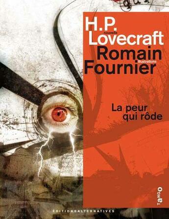 Couverture du livre « La peur qui rôde » de Lovecraft/Fourn aux éditions Gallimard