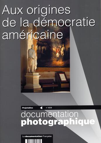 Couverture du livre « Aux origines de la démocratie américaine » de La Documentation Fra aux éditions Documentation Francaise