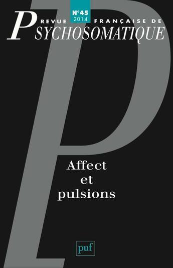 Couverture du livre « Affect et pulsions » de Collectif aux éditions Puf