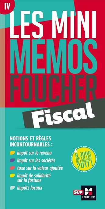 Couverture du livre « Les mini mémos Foucher ; fiscal » de Jean-Luc Mondon aux éditions Foucher