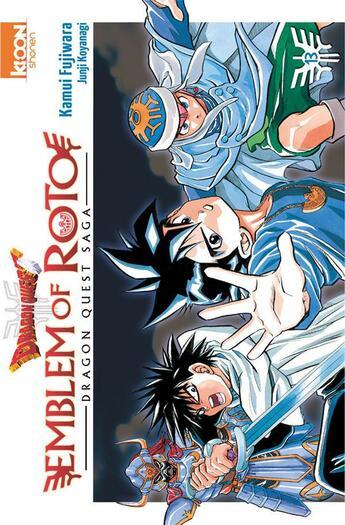 Couverture du livre « Dragon quest - emblem of Roto T.13 » de Kamui Fujiwara et Chiaki Kawamata aux éditions Ki-oon