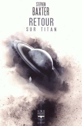 Couverture du livre « Retour sur titan » de Stephen Baxter aux éditions Le Belial