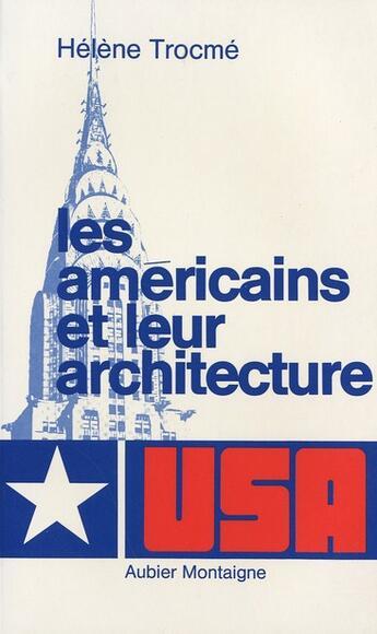 Couverture du livre « Americains Et Architecture » de Trocme H. aux éditions Flammarion