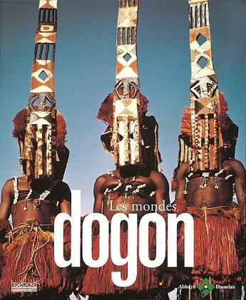 Couverture du livre « Les mondes dogon » de Collectif aux éditions Hoebeke