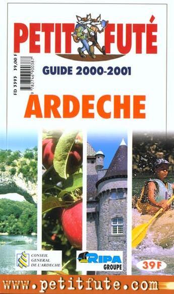 Couverture du livre « Ardeche 2000-2001, le petit fute » de Collectif Petit Fute aux éditions Le Petit Fute