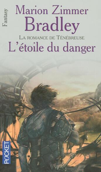 Couverture du livre « La romance de tenebreuse ; l'etoile du danger » de Bradley M Z aux éditions Pocket