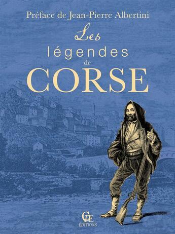 Couverture du livre « Les légendes de Corse » de Jean Pierre Albertin aux éditions Communication Presse Edition