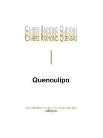 Couverture du livre « Cahiers Raymond Queneau #1 - Quenoulipo » de Collectif aux éditions Calliopees
