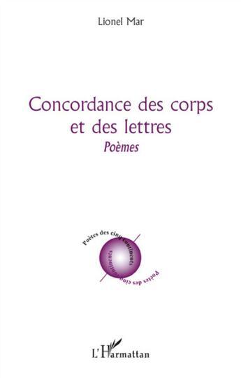 Couverture du livre « Concordance des corps et des lettres » de Lionel Mar aux éditions L'harmattan