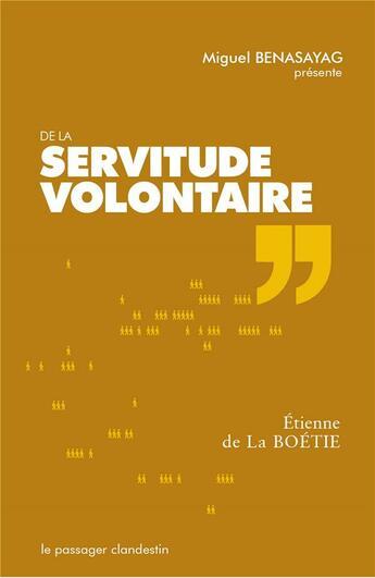 Couverture du livre « De la servitude volontaire » de Etienne De La Boetie aux éditions Le Passager Clandestin