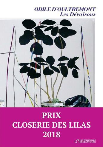 Couverture du livre « Les déraisons » de Odile D' Oultremont aux éditions L'observatoire