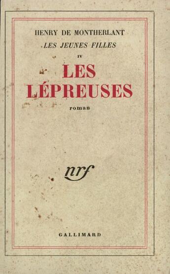 Couverture du livre « Les Lepreuses » de Henry De Montherlant aux éditions Gallimard
