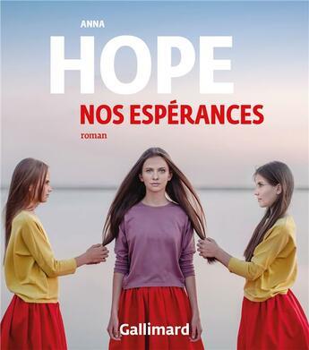 Couverture du livre « Nos espérances » de Anna Hope aux éditions Gallimard