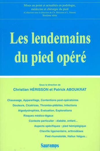 Couverture du livre « Les lendemains du pied opere » de Herisson Ch aux éditions Sauramps Medical